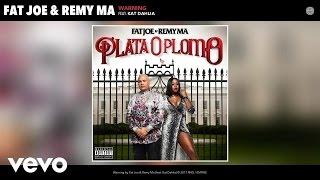 Fat Joe, Remy Ma - Warning (Audio) ft. Kat Dahlia