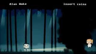 Insert Coins // Alan Wake