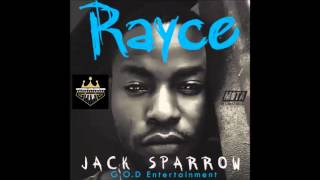 Rayce - Jack Sparrow (Audio)