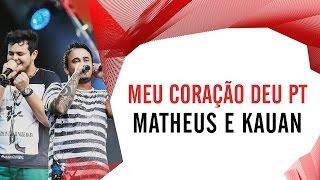 Meu Coração Deu PT - Matheus e Kauan - Villa Mix São Paulo 2016 ( Ao Vivo )