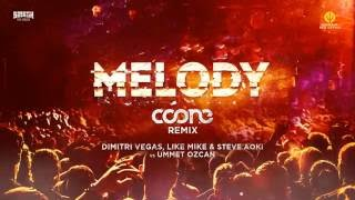 Melody (Coone Remix) - Dimitri Vegas, Like Mike & Steve Aoki vs. Ummet Ozcan (Official Preview)