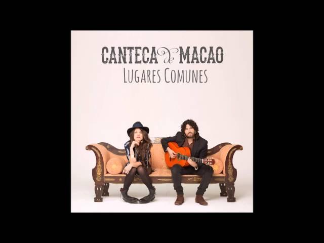 Canteca De Macao