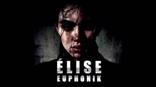 EUPHONIK - ÉLISE