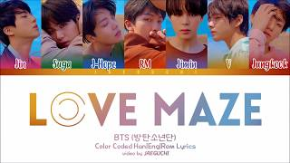 BTS (방탄소년단) 'LOVE MAZE' Lyrics [Color Coded Han|Rom|Eng]