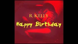 R. Kelly - Happy Birthday (Official Instrumental)