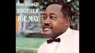 Brother Joe May-Search Me Lord