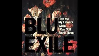 """Blu & Exile """"Maybe One Day (feat Black Spade)"""""""