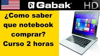 ¿Cual es la mejor Notebook? y cual compro?
