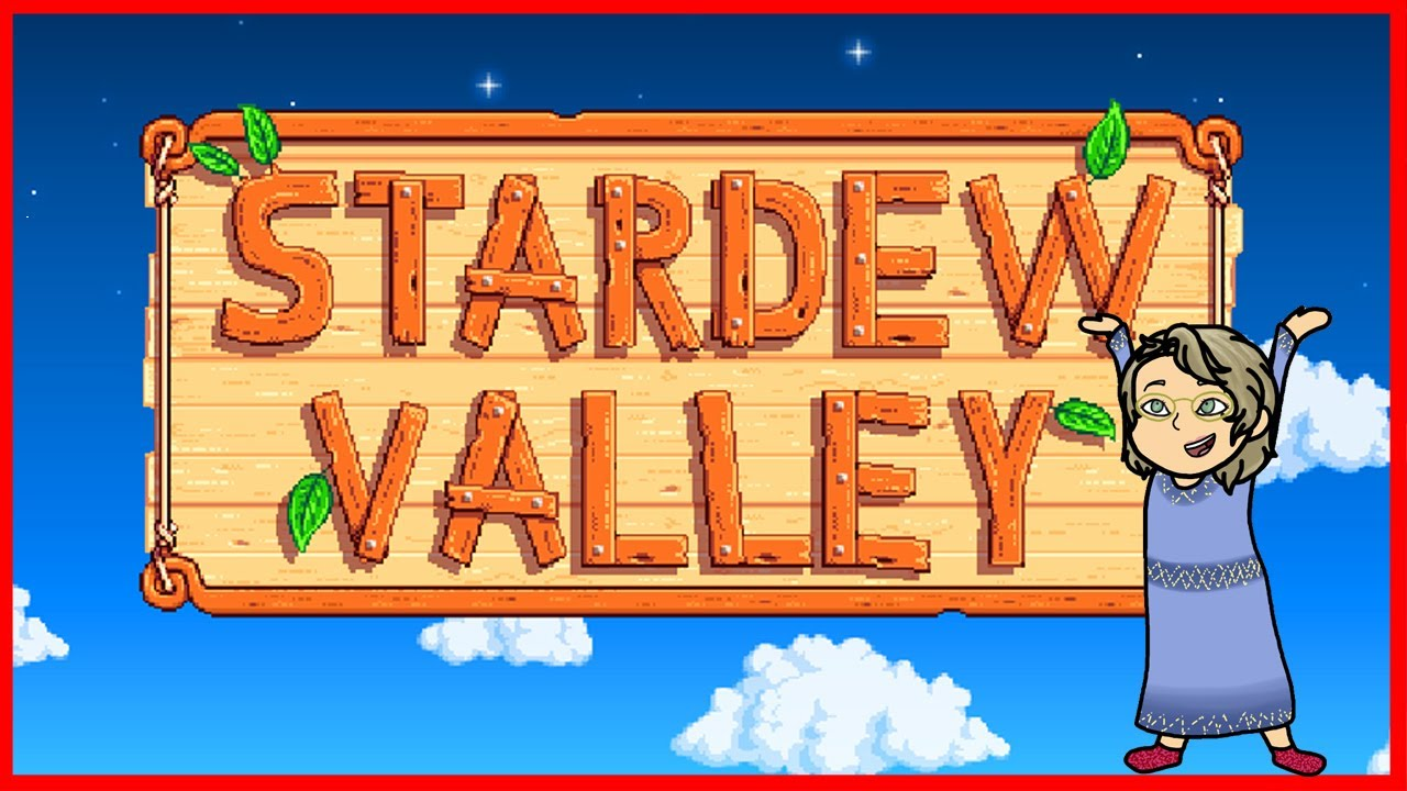 Mrs. Samantha Gaming - Live Stream Stardew Valley with Mrs. Samantha