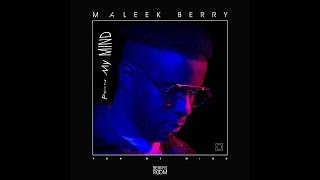 Maleek Berry - Pon My Mind (Audio Visual)