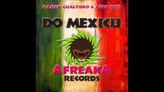 Rajeev Gualtiero & Afro Bros - Do Mexicu (Original Mix)