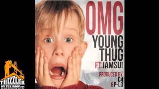 Young Thug ft. Iamsu! - OMG [Prod. C-4, P-Lo] [Thizzler.com]
