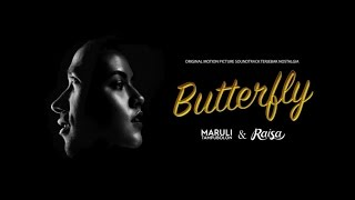 Butterfly  - Maruli Tampubolon & Raisa (Official Lyric Video)