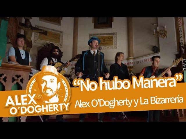 Video oficial de alex o'dogerthy & la bizarrería