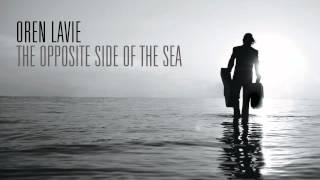 Oren Lavie | The Opposite Side Of The Sea