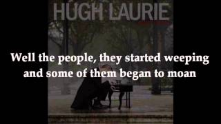 Hugh Laurie - Stagger Lee (with lyrics)