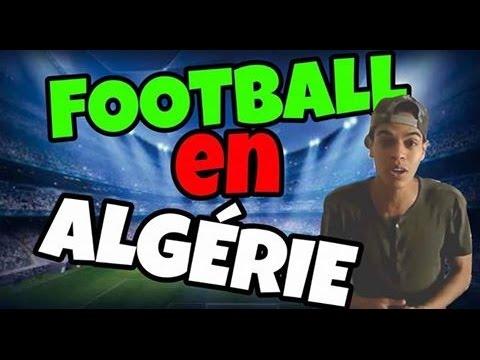 كرة القدم في الجزائر مشاركة إيهاب سعيدي LE FOOTBALL EN ALGERIE