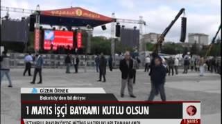 İstanbul Bakırköy 1 Mayıs'a hazır