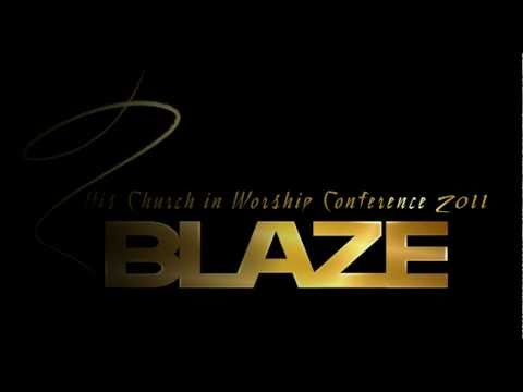 Blaze – His Church in Worship 2011