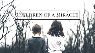 Children of a Miracle || Don Diablo & MARNIK Lyrics Video