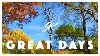Great Days by Joakim Karud (Official)