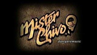 MISTER CHIVO...LA CUMBITA