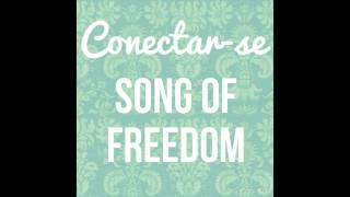 Song of Freedom/ Som Da Liberdade