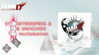 STORMTROOPERS & THE UN4GIVEN - The Acclamation [HARD GENERATION VOL.3 - TRACK 06]