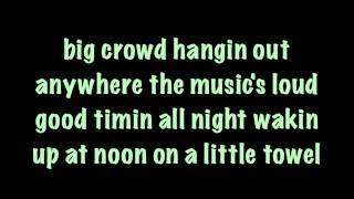 LoCash Cowboys - Here Comes Summer Lyrics