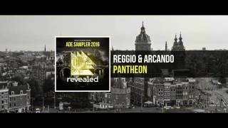 REGGIO & Arcando - Pantheon (ADE Sampler 2016 5/10) [OUT NOW!]