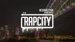 Ryan Oakes - Resurrection