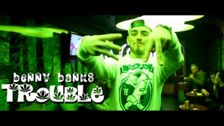 Benny Banks - Trouble (Official Video)