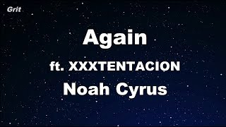 Again ft. XXXTENTACION - Noah Cyrus Karaoke 【With Guide Melody】 Instrumental