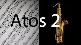 Atos 2 - Gabriela Rocha  - Partitura para Sax Tenor (COVER) - GRÁTIS