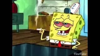 SpongeBob Smoke weed everyday
