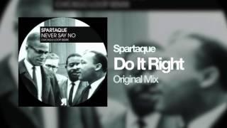 Spartaque - Do It Right (Original Mix)[Respekt Recordings]
