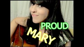 Proud Mary - Creedence Clearwater Revival (Cover Bárbara Zurc)