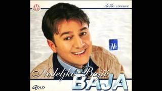 Nedeljko Bajic Baja - Crna kosa oci plave - ( Audio 2002 )