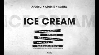 Aforic cu Chimie, Sonia & DJ Paul - Ice Cream