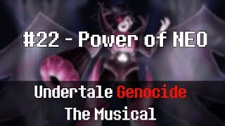 Undertale Genocide: The Musical - Power of NEO
