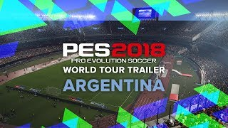 PES 2018 World Tour Trailer - Argentina