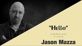"""""""HELLO"""" - Lionel Richie cover by Jason Mazza"""