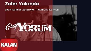 Grup Yorum - Zafer Yakında [ Live Concert © 2003 Kalan Müzik ]