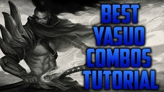 Best Yasuo Combos Tutorial ߣ Hasaki