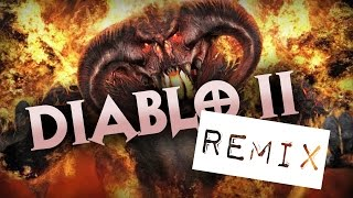 DIABLO II REMIX - Beware foul demons (Song)