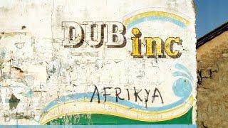 "DUB INC - SDF (Album ""Afrikya"")"