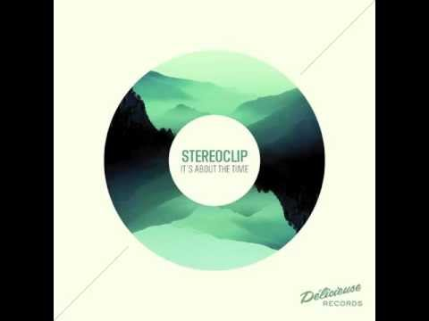 stereoclip-its-about-the-time-original-mix-delicieuse-musique