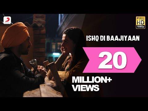 Ishq Di Baajiyan Lyrics - Soorma Movie Song | Diljit Dosanjh