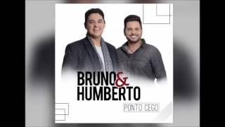 Bruno e Humberto - O Namoro Acabou