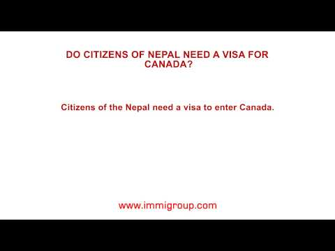 Do citizens of Nepal need a visa for Canada?